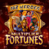 108 Heroes Multiplier Fortunes
